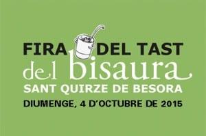 El 4 D'octubre, Vine A La Fira Del Tast Del Bisaura A Sant Quirze De Besora