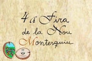 El 18 D'octubre, Vine A La 4a Fira De La Nou De Montesquiu