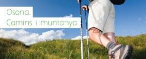 Coneixeu Les Activitats De Novembre D'Osona. Camins I Muntanya? Animeu-vos A Participar-hi!