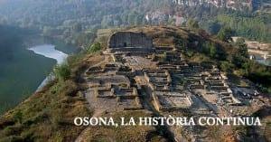 La Petjada De Les Grans Civilitzacions Amb 'Osona, La Història Continua'