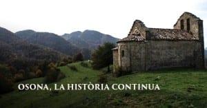 Art Romànic I Bellesa Natural. Descobreix Gesbisaura Amb 'Osona La Història Continua'