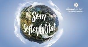 Quins Són Els Eixos Del Turisme Sostenible? Descobreix-los Amb La Campanya 'Osona. Som Sostenibilitat'