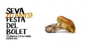 Seva Celebra La Seva 20a Festa Del Bolet, El Diumenge 8 D'octubre. No Te La Perdis!