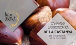 Osona Celebra La Primera 'Campanya Gastronòmica De La Castanya' Amb La Participació De Restaurants I Entitats Que Donaran A Conèixer Aquest Fruit Tan Típic De La Tardor