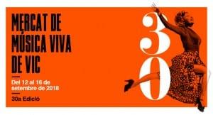 No Et Perdis La 30a Edició Del Mercat De Música Viva De Vic, Més Sonada Que Mai!