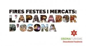 Aquesta Tardor Les Fires, Festes I Mercats Esdevenen L'aparador D'Osona!